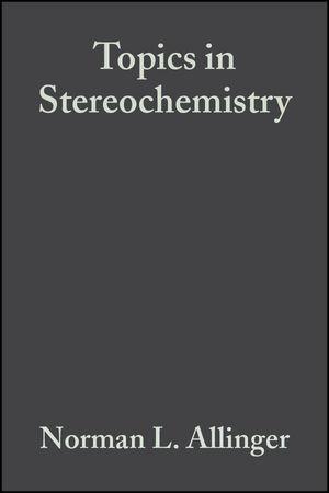 Topics in Stereochemistry, Volume 13