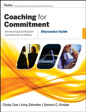 Coaching For Commitment: Discussion Guide