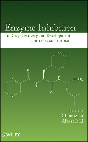 Enzyme Inhibition in Drug Discovery and Development: The Good and the Bad (047028174X) cover image
