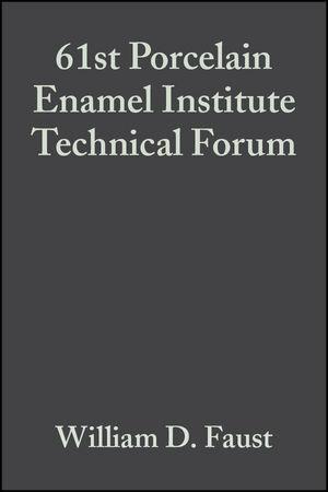 61st Porcelain Enamel Institute Technical Forum, Volume 20, Issue 5