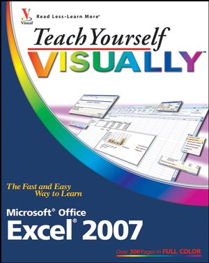 Teach Yourself VISUALLY Excel 2007 (047037764X) cover image