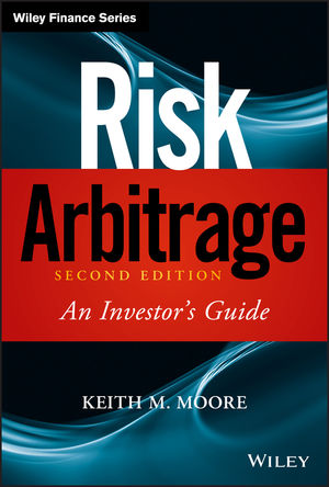 Risk Arbitrage: An Investor's Guide, 2nd Edition