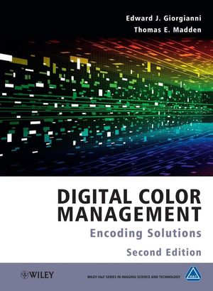 Digital Color Management: Encoding Solutions, 2nd Edition (047051244X) cover image