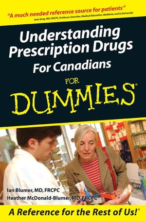 Understanding Prescription Drugs For Canadians For Dummies (047067704X) cover image