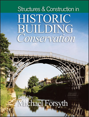 Structures and Construction in Historic Building Conservation (047069114X) cover image