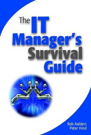 The IT Manager's Survival Guide