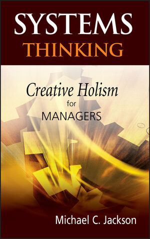 Systems Thinking: Creative Holism for Managers (047087144X) cover image
