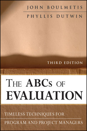 The ABCs of Evaluation: Timeless Techniques for Program and Project Managers, 3rd Edition (047087354X) cover image