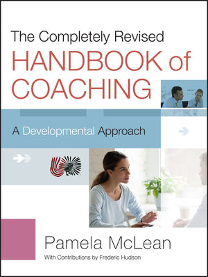 The Completely Revised Handbook of Coaching: A Developmental Approach, 2nd Edition