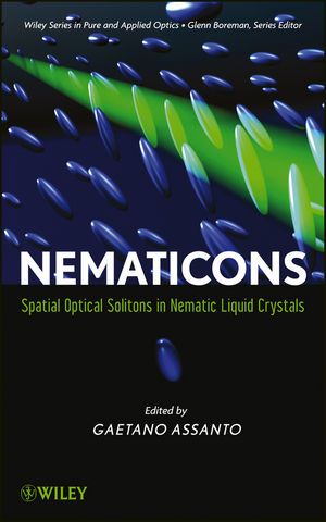 Nematicons: Spatial Optical Solitons in Nematic Liquid Crystals (047090724X) cover image