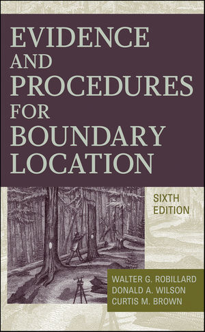 Evidence and Procedures for Boundary Location, 6th Edition (047095194X) cover image