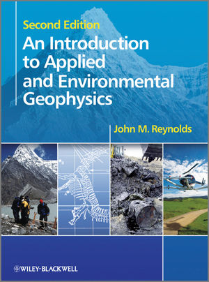 An Introduction to Applied and Environmental Geophysics, 2nd Edition (047097544X) cover image