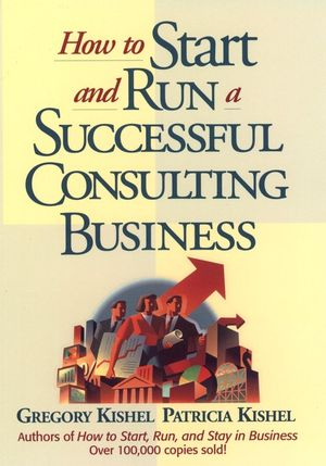 How to Start and Run a Successful Consulting Business (047112544X) cover image