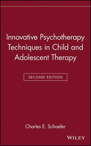 Innovative Psychotherapy Techniques in Child and Adolescent Therapy, 2nd Edition (047124404X) cover image
