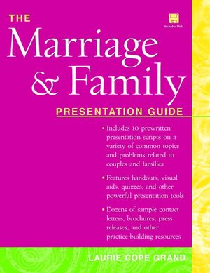 The Marriage & Family: Presentation Guide