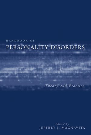 Handbook of Personality Disorders: Theory and Practice (047148234X) cover image