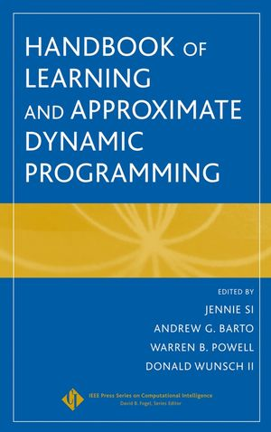 Handbook of Learning and Approximate Dynamic Programming (047166054X) cover image