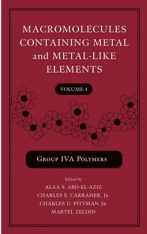 Macromolecules Containing Metal and Metal-Like Elements, Volume 4: Group IVA Polymers
