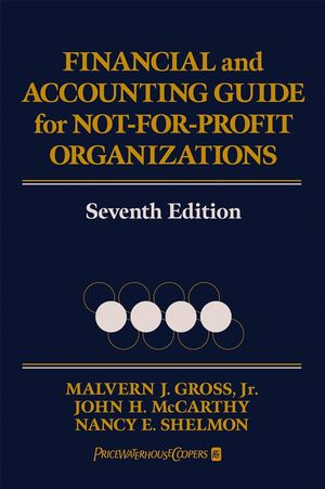 Financial and Accounting Guide for Not-for-Profit Organizations, 7th Edition