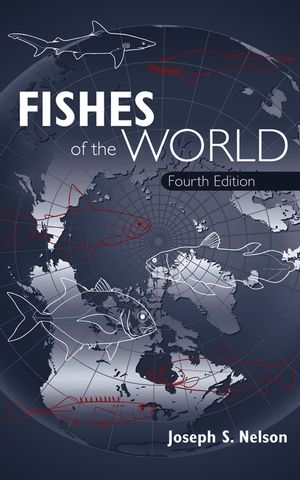 Fishes of the World, 4th Edition (047175644X) cover image