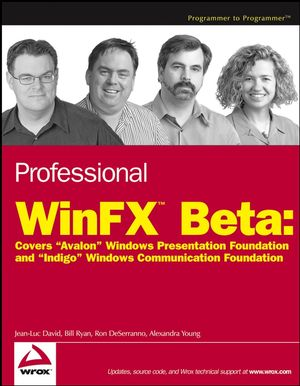 "Professional WinFX Beta: Covers ""Avalon"" Windows Presentation Foundation and ""Indigo"" Windows Communication Foundation (047178334X) cover image"