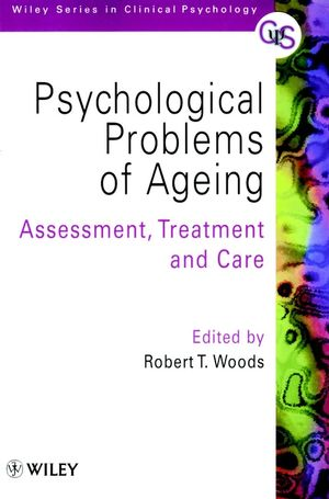 <span class='search-highlight'>Psychological</span> Problems of Ageing: Assessement, Treatment and Care
