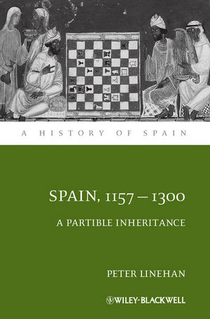 Spain, 1157-1300: A Partible Inheritance (063117284X) cover image