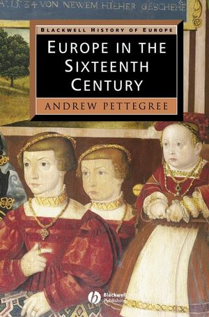 Europe in the Sixteenth Century (063120704X) cover image