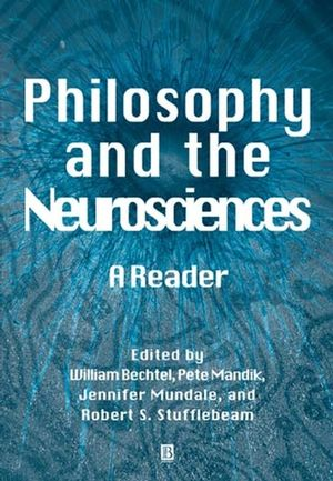 Philosophy and the Neurosciences: A Reader (063121044X) cover image