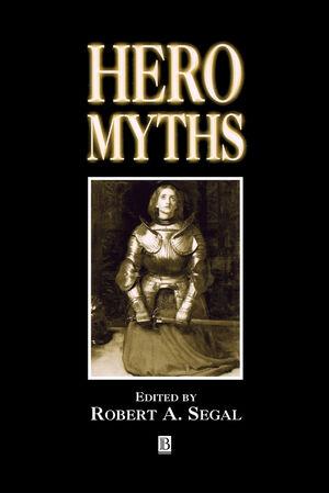 Hero Myths: A Reader