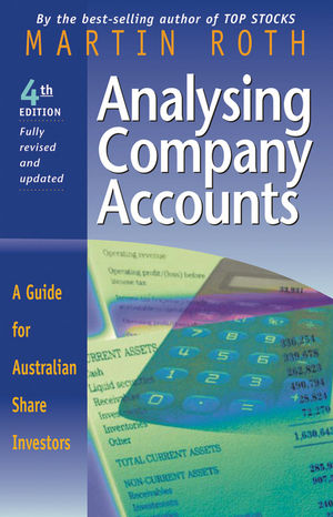 Analysing Company Accounts: A Guide for Australian Share Investors, 4th Edition