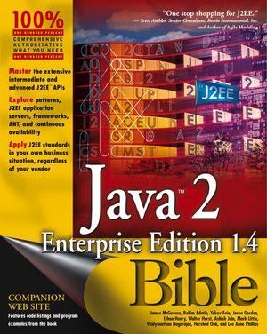 Java2 Enterprise Edition 1.4 (J2EE 1.4) Bible