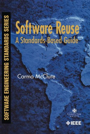 Software Reuse: A Standards-Based Guide (076950874X) cover image