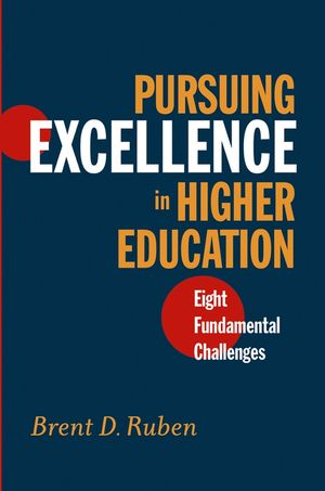 Pursuing Excellence in Higher Education: Eight Fundamental Challenges (078796204X) cover image