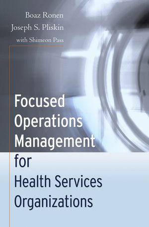 Focused Operations Management for Health Services Organizations (078798454X) cover image