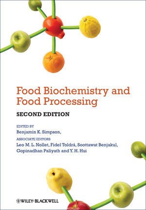Food Biochemistry and Food Processing, 2nd Edition