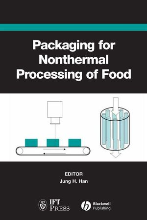 Packaging for Nonthermal Processing of Food (081381944X) cover image