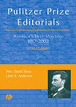 Pulitzer Prize Editorials: America's Best Writing, 1917 - 2003, 3rd Edition