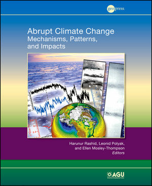 Abrupt Climate Change: Mechanisms, Patterns, and Impacts (087590484X) cover image