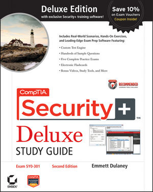 CompTIA Security+ Deluxe Study Guide Recommended Courseware: Exam SY0-301