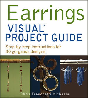 Book Cover Image for Earrings VISUAL Project Guide: Step-by-step instructions for 30 gorgeous designs
