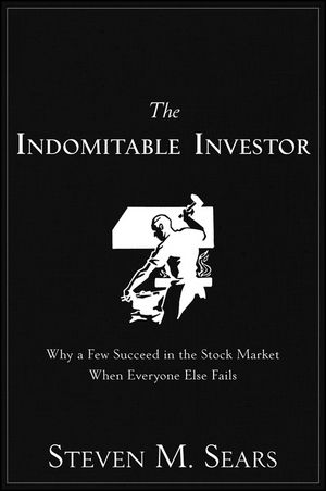 The Indomitable Investor: Why a Few Succeed in the Stock Market When Everyone Else Fails (111811034X) cover image