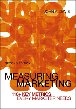 Measuring Marketing: 110+ Key Metrics Every Marketer Needs, 2nd Edition (111815374X) cover image