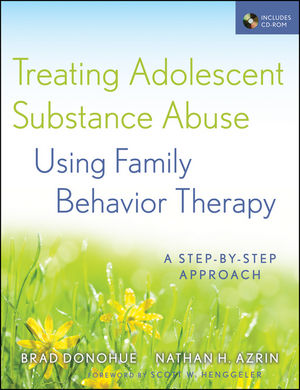 Treating Adolescent Substance Abuse Using Family Behavior Therapy: A Step-by-Step Approach (111816394X) cover image