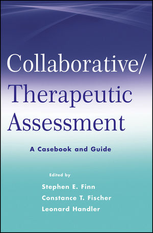 Collaborative / Therapeutic Assessment: A Casebook and Guide (111816864X) cover image