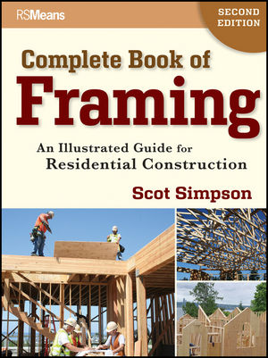 Complete Book of Framing: An Illustrated Guide for Residential Construction, 2nd Edition (111821644X) cover image