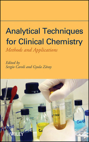 Analytical Techniques for Clinical Chemistry: Methods and Applications (111827184X) cover image