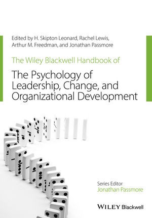 The Wiley-Blackwell Handbook of the Psychology of Leadership, Change and Organizational Development (111832644X) cover image