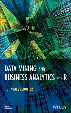 Data Mining and Business Analytics with R (111844714X) cover image