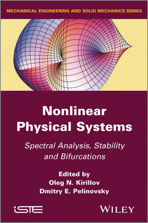 Nonlinear Physical Systems: Spectral Analysis, Stability and Bifurcations (111857754X) cover image